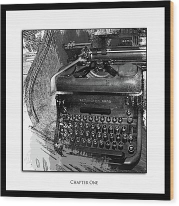 Chapter One Wood Print by Monroe Snook