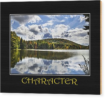 Character Inspirational Motivational Poster Art Wood Print by Christina Rollo