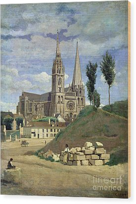 Chartres Cathedral Wood Print by Jean Baptiste Camille Corot