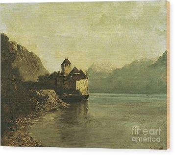 Chateau De Chillon Wood Print by Gustave Courbet