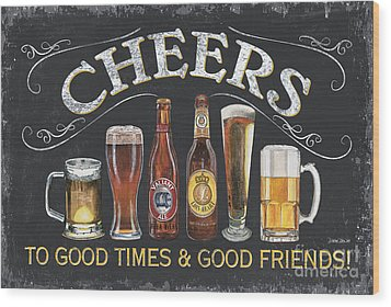 Cheers  Wood Print by Debbie DeWitt