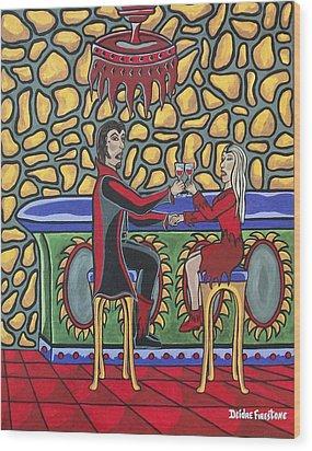 Cheers Up My Bloody Valentine Wood Print by Deidre Firestone