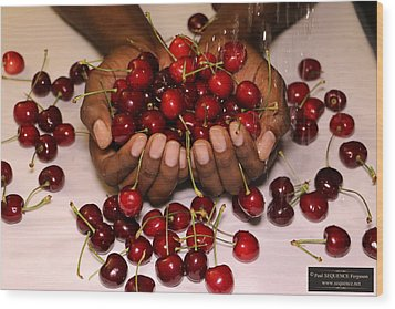 Cherry In The Hands Wood Print by Paul SEQUENCE Ferguson             sequence dot net