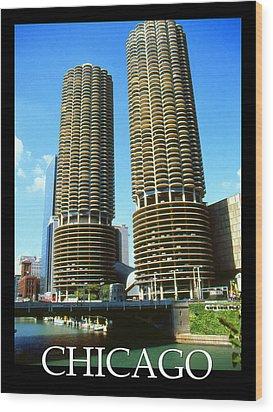 Chicago Poster - Marina City Wood Print