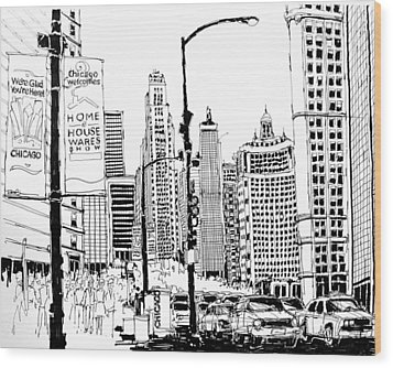 Chicago Michigan Avenue  Wood Print