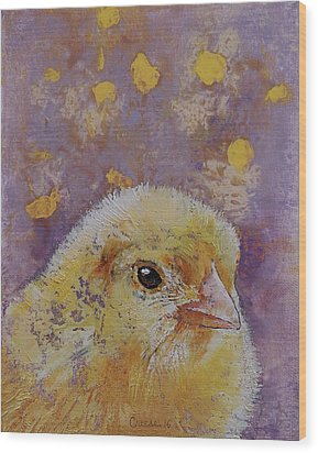 Chick Wood Print by Michael Creese