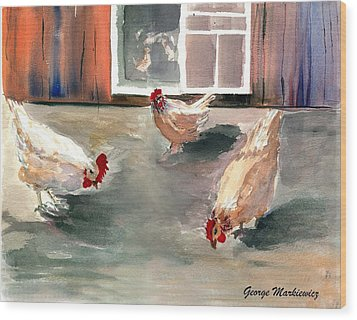 Chickens In The Barnyard Wood Print by George Markiewicz
