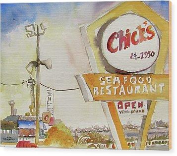 Chick's Seafood Wood Print