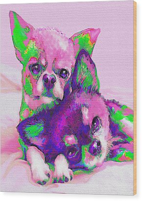 Chihuahua Love Wood Print by Jane Schnetlage
