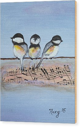 Chirpy Chickadees Wood Print by Roxy Rich