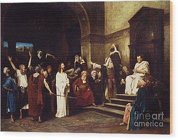 Christ Before Pilate Wood Print by Mihaly Munkacsy