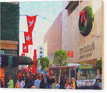 Christmas At Macys In San Francisco . Photoart Wood Print by Wingsdomain Art and Photography