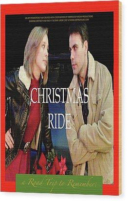 Christmas Ride Poster 16 Wood Print by Karen Francis