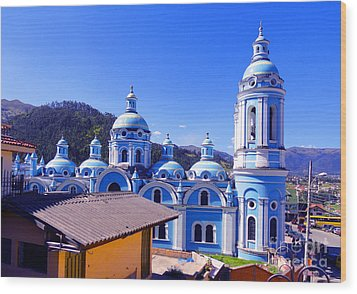 Church In Banos Ecuador Wood Print by Al Bourassa