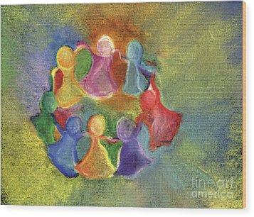 Circle Of Friends Wood Print by Susan Vannelli
