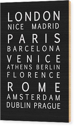 Cities Of Europe Wood Print by Georgia Fowler