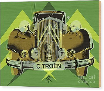 Wood Print featuring the digital art Citroen Traction Avant  by Jean luc Comperat