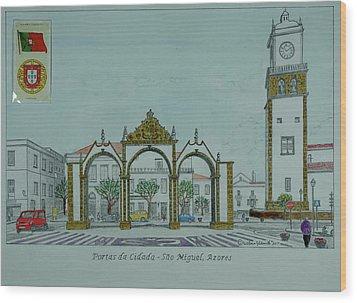 City Gates, San Miguel,azores Wood Print