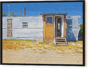 Wood Print featuring the photograph Classic Trailer by Susan Kinney