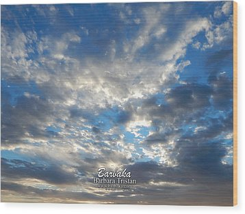 Clouds #4049 Wood Print by Barbara Tristan