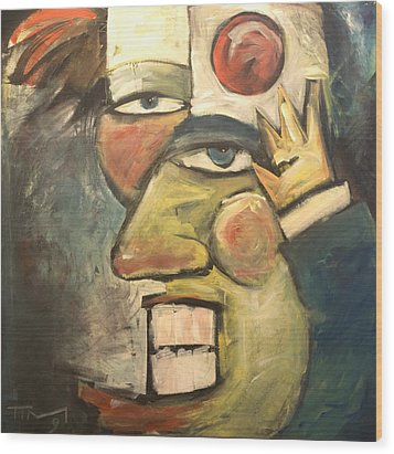Clown Painting Wood Print by Tim Nyberg