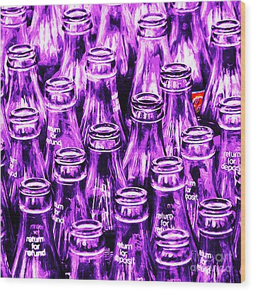 Coca-cola Coke Bottles - Return For Refund - Square - Painterly - Violet Wood Print by Wingsdomain Art and Photography