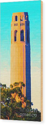 Coit Tower San Francisco Wood Print by Wingsdomain Art and Photography