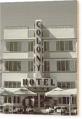 Colony Hotel South Beach Wood Print