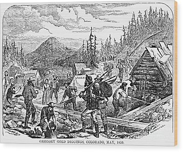 Colorado: Gold Mining, 1859 Wood Print by Granger