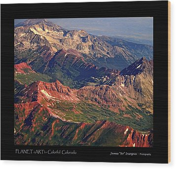 Colorful Colorado Rocky Mountains Planet Art Poster  Wood Print by James BO  Insogna