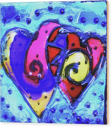 Wood Print featuring the painting Colorful Hearts Equals Crazy Hearts by Genevieve Esson
