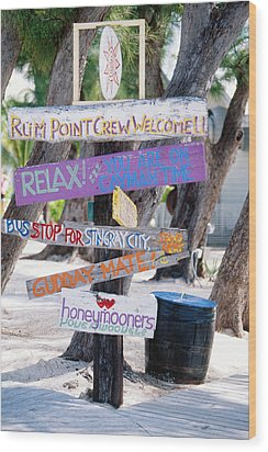 Colorful Signs At Rum Point Grand Cayman Island Wood Print by George Oze