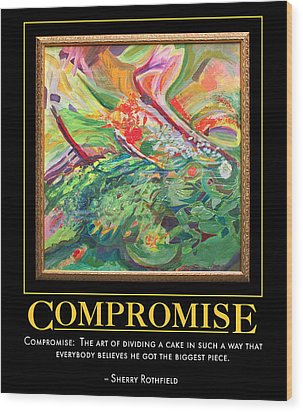 Compromise Wood Print