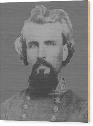Confederate General Nathan Forrest Wood Print by War Is Hell Store