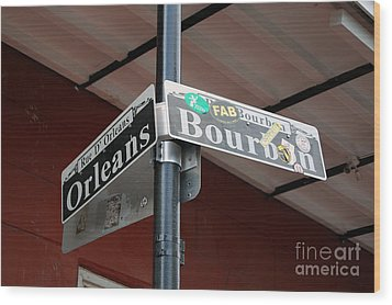 Corner Of Bourbon Street And Orleans Sign French Quarter New Orleans Wood Print
