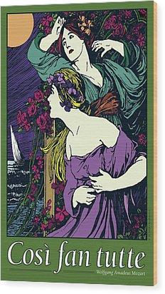 Cosi Fan Tutte Opera Wood Print