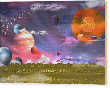 Cosmic Laws Wood Print by By ValxArt