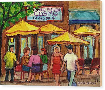 Cosmos  Fameux Restaurant On Sherbrooke Wood Print by Carole Spandau