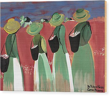 Cotton Pickers Wood Print by Robert Lee Hicks