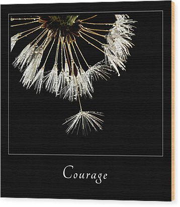 Wood Print featuring the photograph Courage 3 by Mary Jo Allen