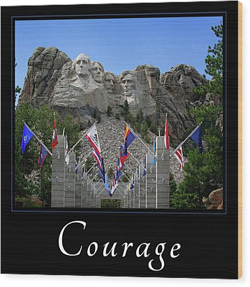 Wood Print featuring the photograph Courage by Mary Jo Allen