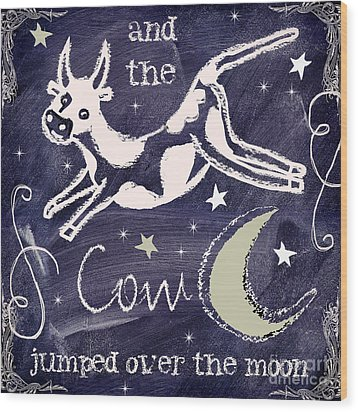 Cow Jumped Over The Moon Chalkboard Art Wood Print by Mindy Sommers