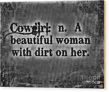 Cowgirls B-w Wood Print