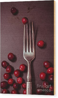 Cranberries And Fork Wood Print