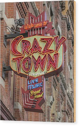 Wood Print featuring the photograph Crazy Town by Stephen Stookey