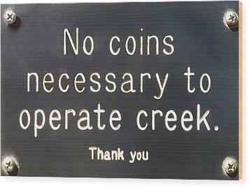 Creek Sign Wood Print