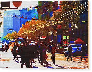 Crossing Market Street . Photo Artwork Wood Print by Wingsdomain Art and Photography