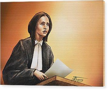 Crown Stephanie Venne Reads Daryn's Statement At The Rafferty's Sentencing Wood Print by Alex Tavshunsky