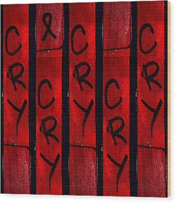 Cry With A Ribbon Wood Print by Taylor Steffen SCOTT