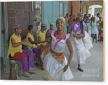 Cuban Band Los 4 Vientos And Dancers Entertaining People In The Street In Havana Wood Print by Sami Sarkis